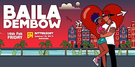 Baila Dembow - Valentine's Day Special | Bitterzoet Amsterdam tickets