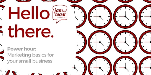 Power hour: Marketing Basics for your small business