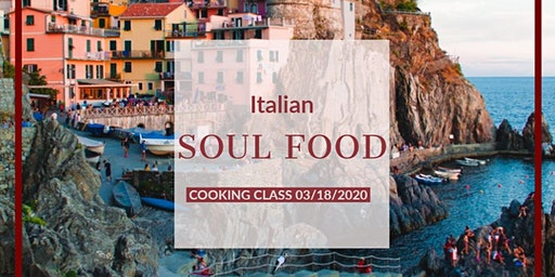 Italian Soul Food Cooking Class at The Lab