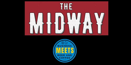 Business Meets Beer at the Midway tickets