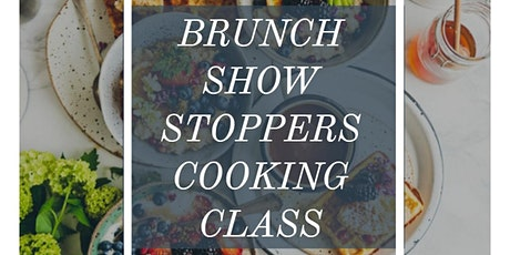 Brunch Show Stoppers Cooking Class at The Lab tickets
