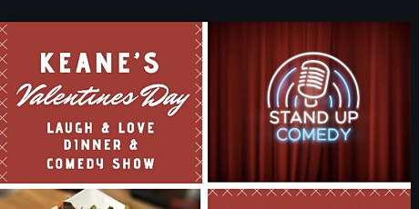 Valentine's Day @ Keane's: Dinner & Comedy Show tickets