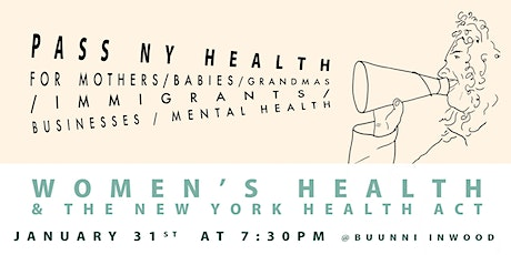 Women's Health and The New York Health Act tickets