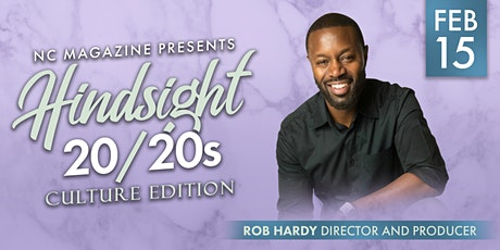 Hindsight 20/20s: Culture Edition with Rob Hardy  tickets