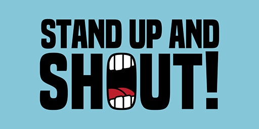 Stand up and Shout Open Mic Comedy Evening