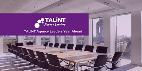 TALiNT Agency Leaders Year Ahead 2020 tickets