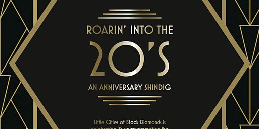 Little Cities Of Black Diamonds Anniversary Shindig: Roaring into the 20's