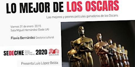 """Charla """"Las mejores y peores películas ganadoras de la historia de los Oscars"""" entradas"""