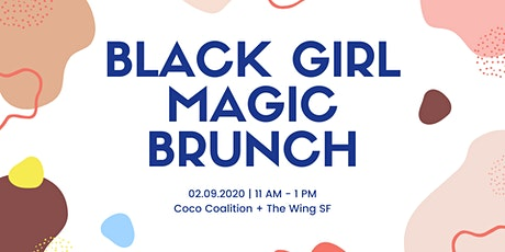 Black Girl Magic Brunch @ The Wing tickets