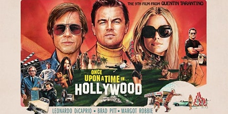 VIEWTUBE CINEMA - ONCE UPON A TIME IN HOLLYWOOD + Q&A tickets