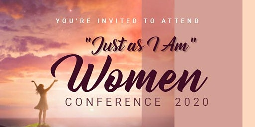 """Just as I Am"" Women Conference 2020"