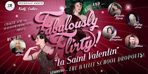 Fabulously Flirty - La Saint Valentin