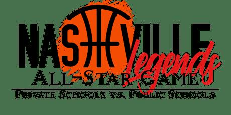 Nashville Legends All-Star Game: Private Schools vs Public Schools tickets