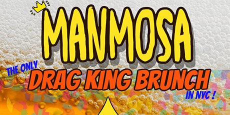 Manmosa - Drag King Brunch tickets