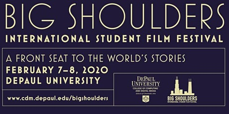 2020 - BIG SHOULDERS INTERNATIONAL STUDENT FILM FESTIVAL tickets