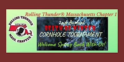 2nd Annual Death of Winter Cornhole Tournament