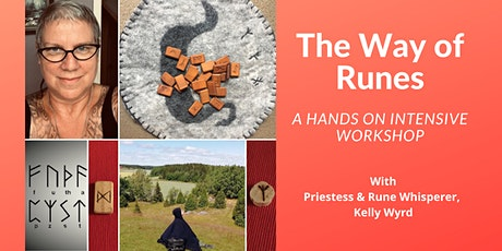 The Way of Runes: a Hands On Intensive Workshop with Kelly Wyrd tickets