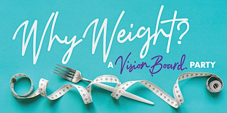 Why Weight? tickets