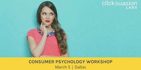 Consumer Psychology Workshop - Dallas | Oversold tickets