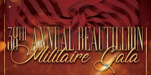GSO Alumni Chapter of Kappa Alpha Psi 38th Beautillion Militaire Gala