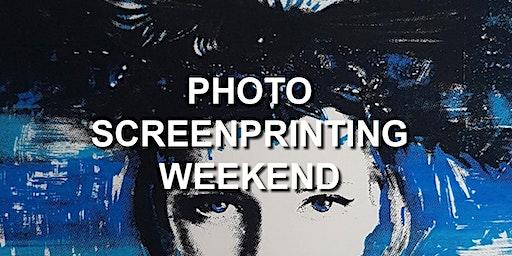 Photo Screenprinting Weekend