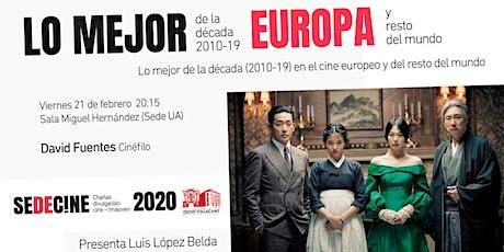"""Charla """"Lo mejor de la década (2010-19) en el cine europeo y mundo"""" entradas"""