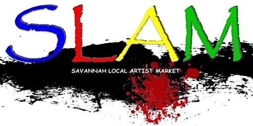 2nd Annual Savannah Local Artist Market - SLAM