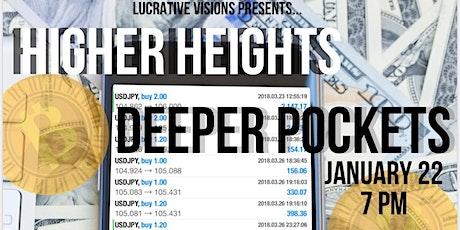 HigherHeightsDeeperPockets tickets