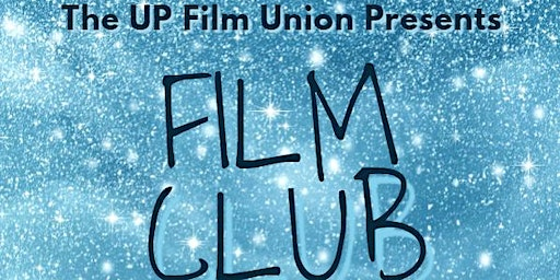 February UP Film Union Film Club
