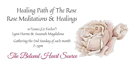 Rose Heart Meditations & Healings tickets