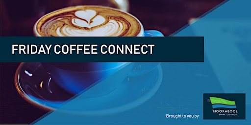 Friday Coffee Connect - Business Networking Series (February)