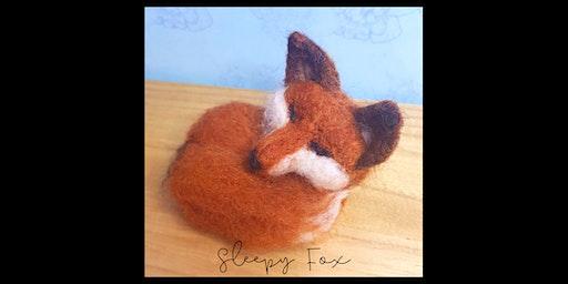 Needle Felting Workshop with Little Felted Dreams : Sleepy Fox