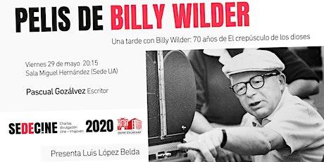 """Charla """"Una tarde con Billy Wilder: 70 años de El crepúsculo de los dioses entradas"""