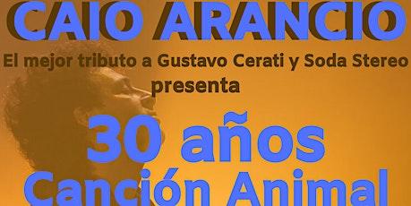Caio Arancio - 30 años Canción Animal BCN entradas