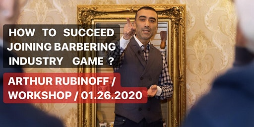 """""""How to open up a BARBERSHOP and succeed"""" Workshop by Arthur Rubinoff"""