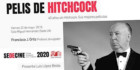 """Charla """"40 años sin Hitchcock. Sus mejores películas"""" tickets"""