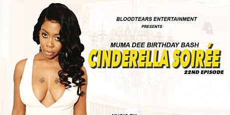 Muma Dee Birthday Bash - Cinderella Soiree tickets