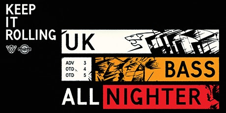 Keep It Rolling: UK Bass All Nighter - La Cheetah Club tickets