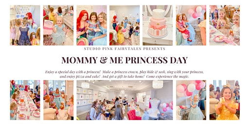 Mommy & Me Princess Day