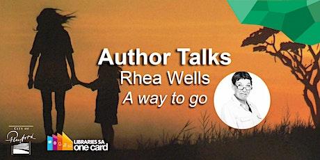 Author Talks @ the Library: Rhea Wells tickets