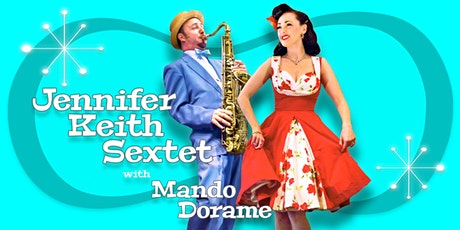 Jennifer Keith Sextet with Mando Dorame at Jazzville Palm Springs tickets
