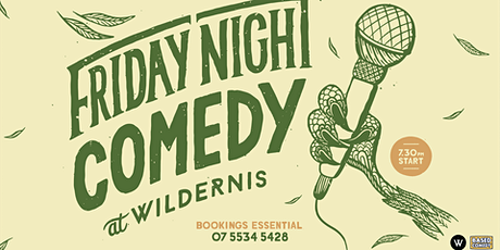 Friday Night Comedy at Wildernis tickets