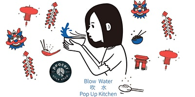 Blow Water Lunar New Year Edition - Hong Kong Cuisine Pop Up