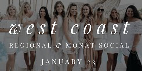West Coast Regional & Monat Social tickets