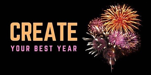 Create Your Best Year with Clarity of What You Value Most!