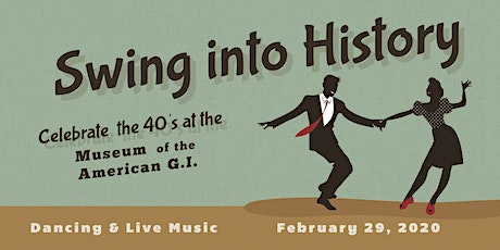 Swing into History 40's Ball tickets