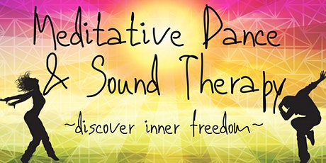 Meditative Dance & Sound Therapy tickets
