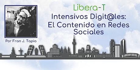 Intensivos Digit@les: El Contenido en Redes Sociales entradas