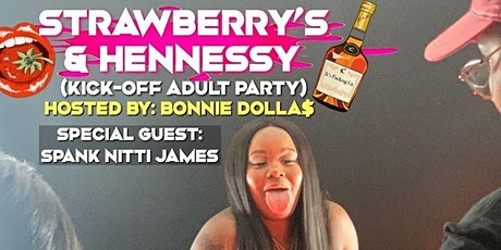 Strawberries n Hennessy kick off tickets