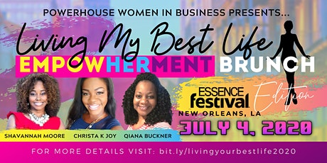 Living My Best Life 2020-Essence Festival Edition tickets